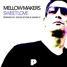 Mellow Makers - Sweet Love