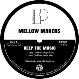 Mellow Makers - Keep The Music