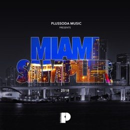 Plussoda Music - Miami Sampler 2018