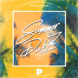 Various Artists - Summer Dubz 2019